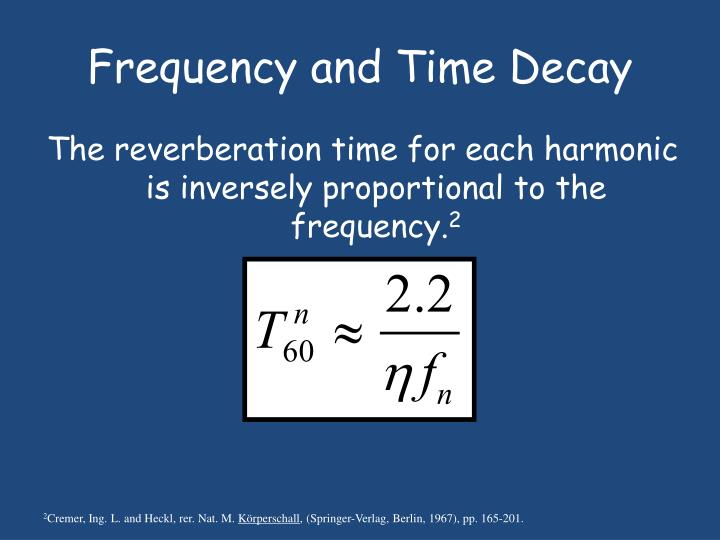Frequency and Time Decay