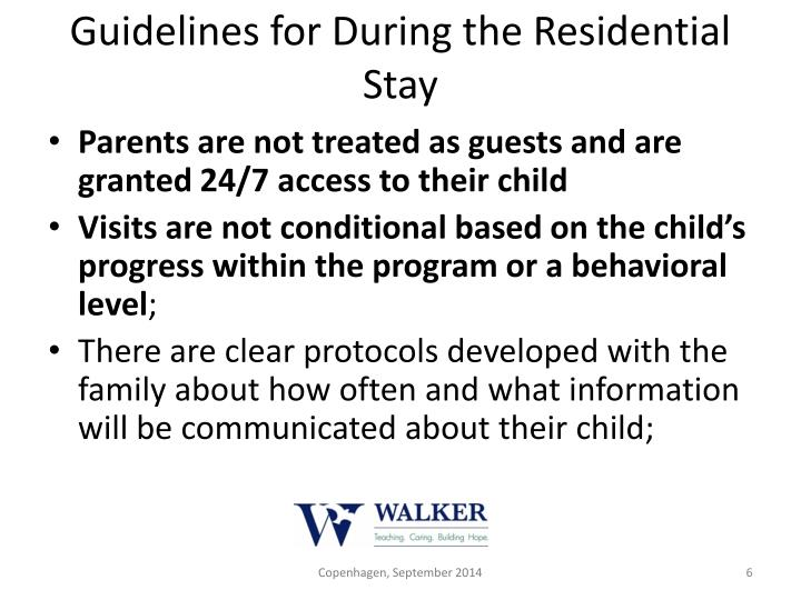 Guidelines for During the Residential Stay