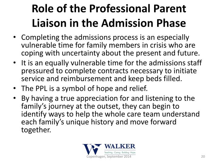 Role of the Professional Parent Liaison in the Admission Phase
