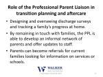 role of the professional parent liaison in transition planning and aftercare2