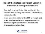 role of the professional parent liaison in transition planning and aftercare3