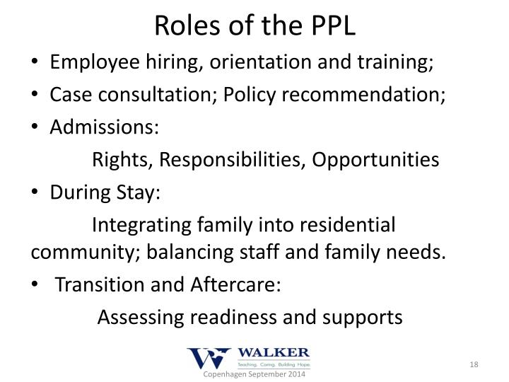 Roles of the PPL