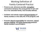 working definition of family centered practice