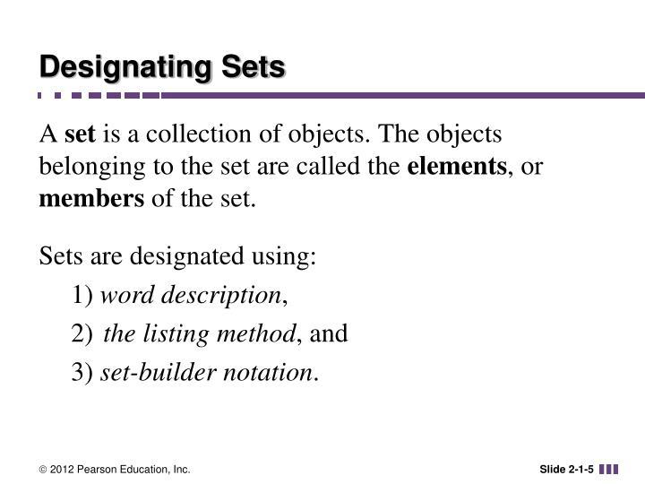 Designating Sets
