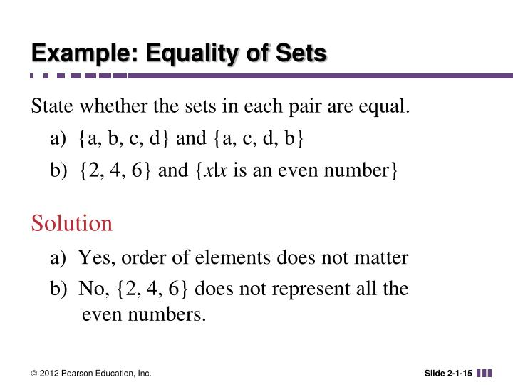 Example: Equality of Sets