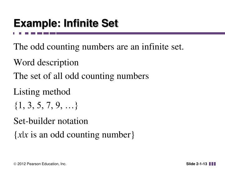Example: Infinite Set