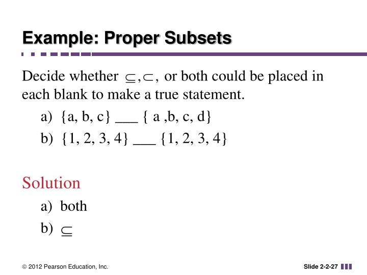 Example: Proper Subsets