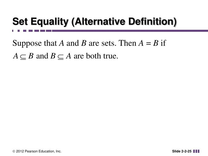 Set Equality (Alternative Definition)