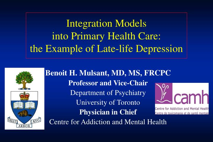 Integration models into primary health care the example of late life depression