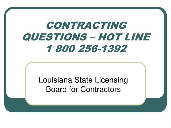 CONTRACTING QUESTIONS – HOT LINE