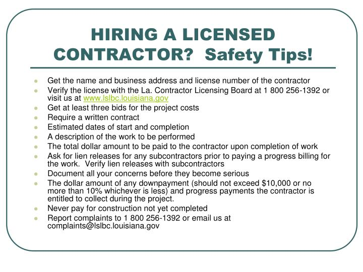 HIRING A LICENSED CONTRACTOR?  Safety Tips!