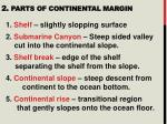 2 parts of continental margin