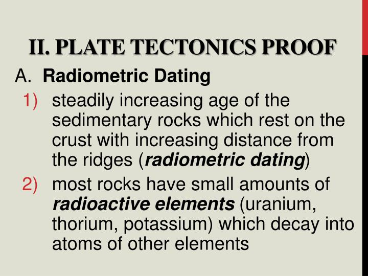 II. Plate Tectonics Proof