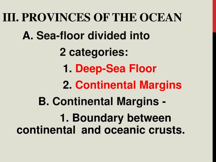 III. Provinces of the Ocean