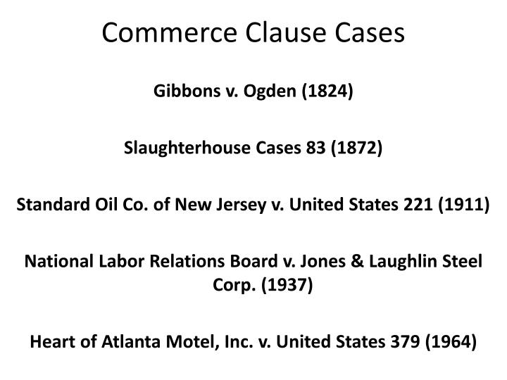Commerce Clause Cases