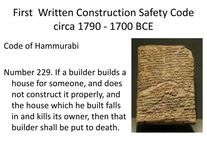 First  Written Construction Safety Code circa 1790 - 1700 BCE