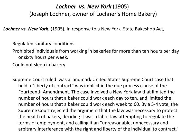 Lochner  vs. New York