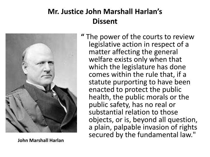 Mr. Justice John Marshall Harlan's