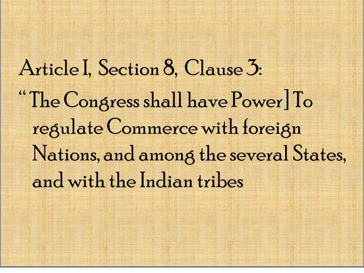 Article I,  Section 8,  Clause 3: