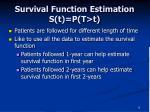 survival function estimation s t p t t