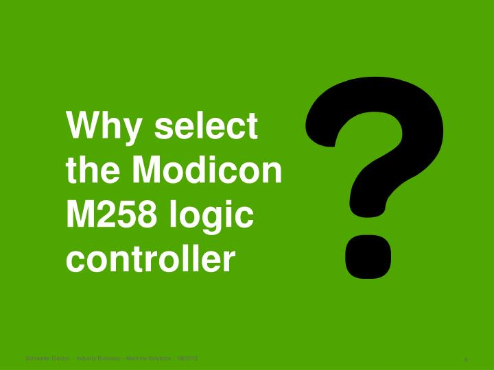 Why select the Modicon M258 logic controller