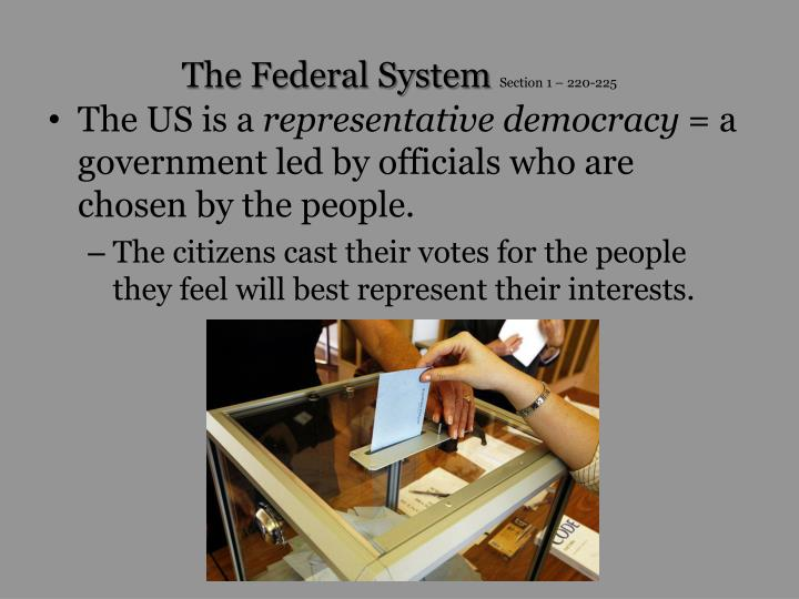The federal system section 1 220 225
