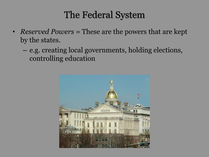 The federal system1