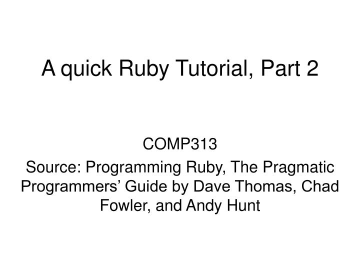 a quick ruby tutorial part 2