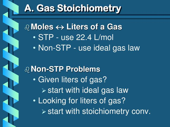 A. Gas Stoichiometry