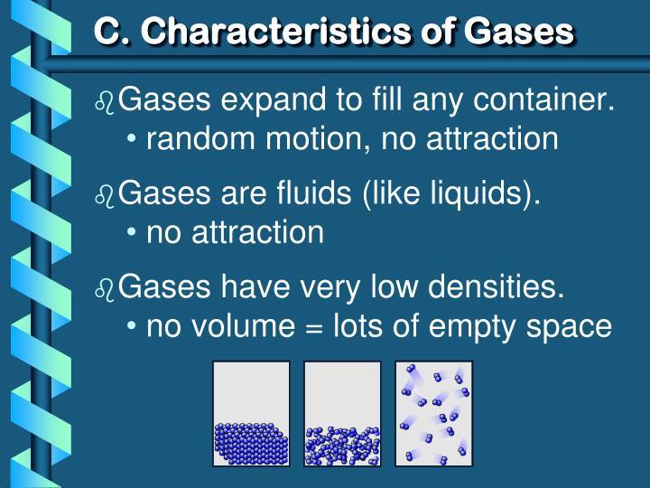 C. Characteristics of Gases