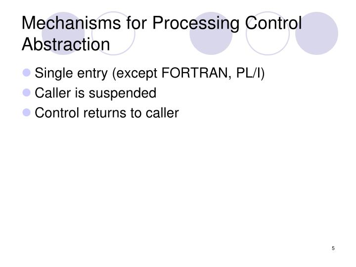 Mechanisms for Processing Control Abstraction