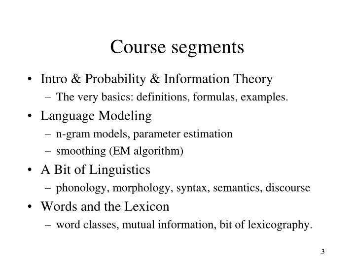 Course segments