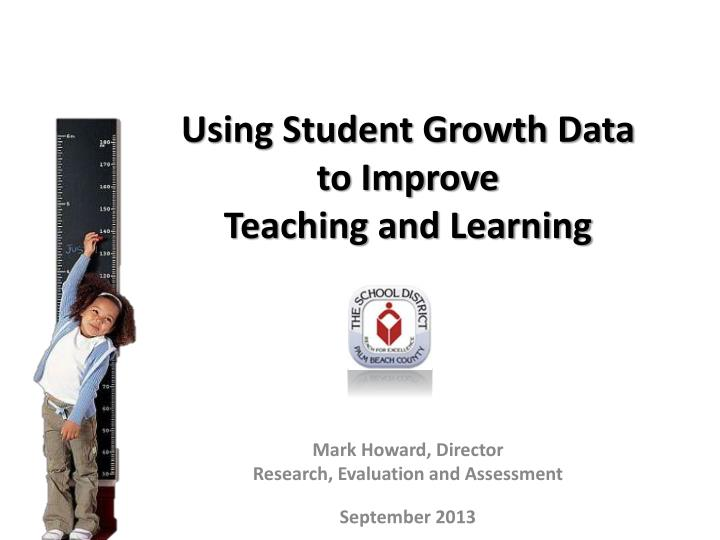 using student growth data to improve teaching and learning