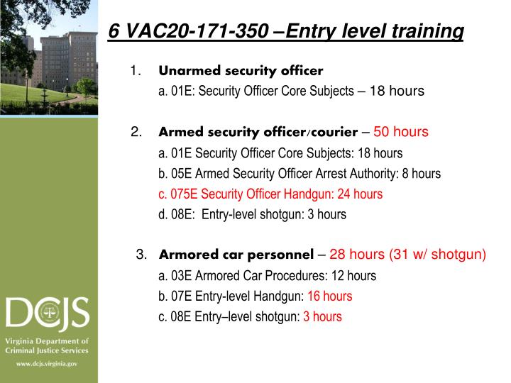6 VAC20-171-350 –Entry level training