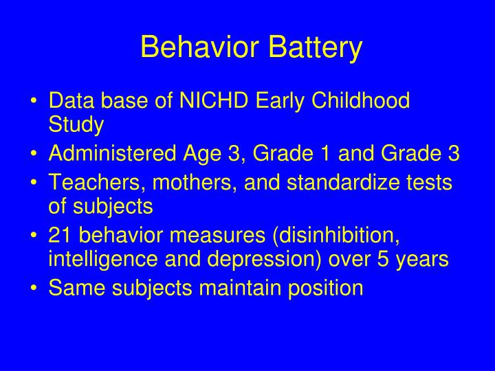 Behavior Battery