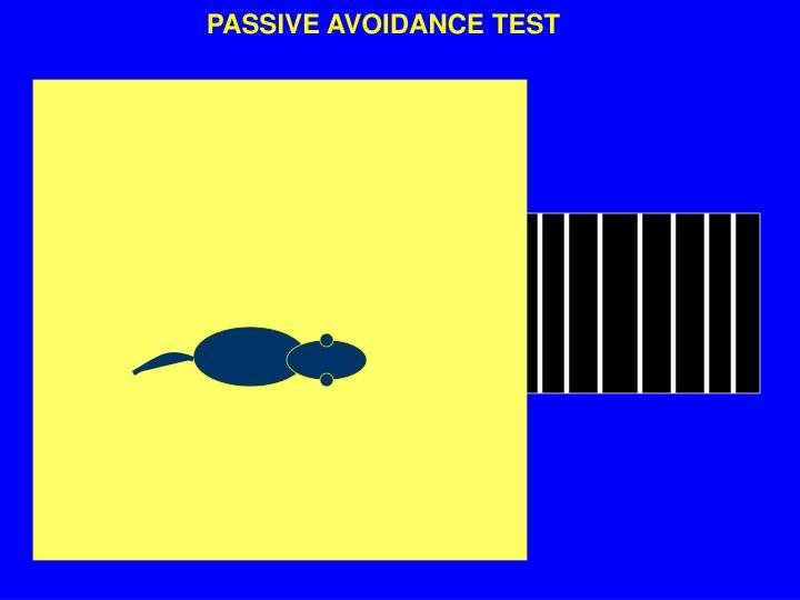 PASSIVE AVOIDANCE TEST