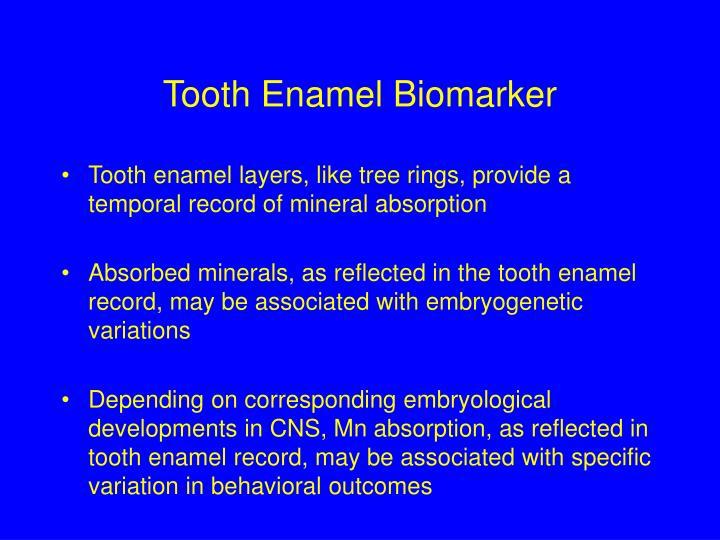 Tooth Enamel Biomarker