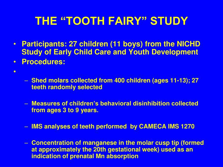 "THE ""TOOTH FAIRY"" STUDY"