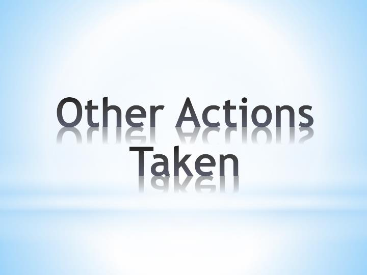 Other Actions Taken