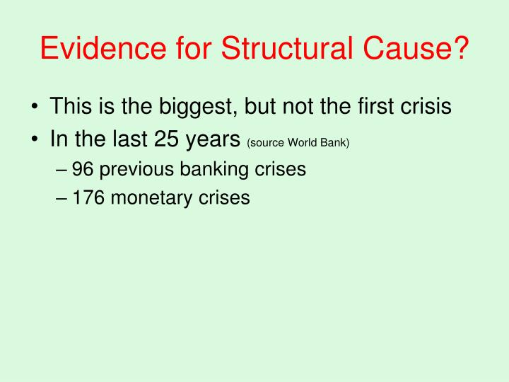 Evidence for Structural Cause?