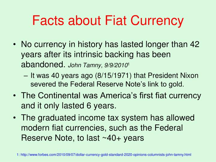 Facts about Fiat Currency