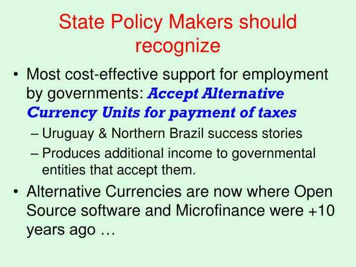State Policy Makers should recognize