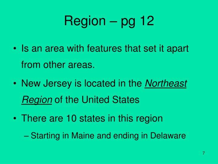 Region – pg 12
