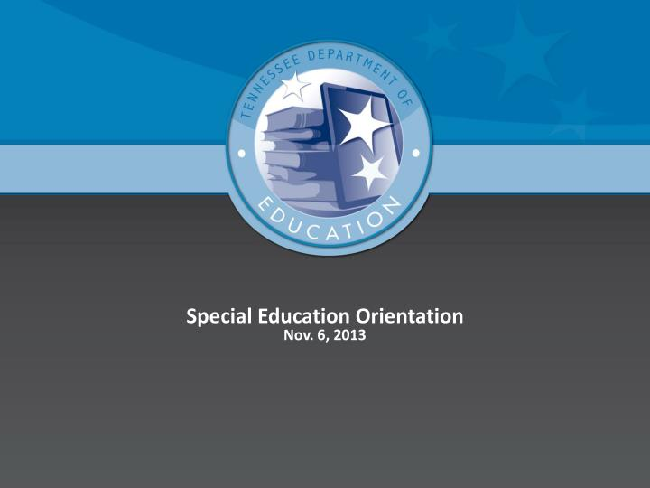Special Education Orientation