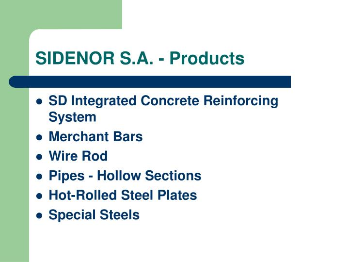 SIDENOR S.A. - Products