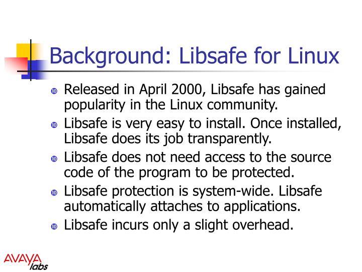 Background: Libsafe for Linux