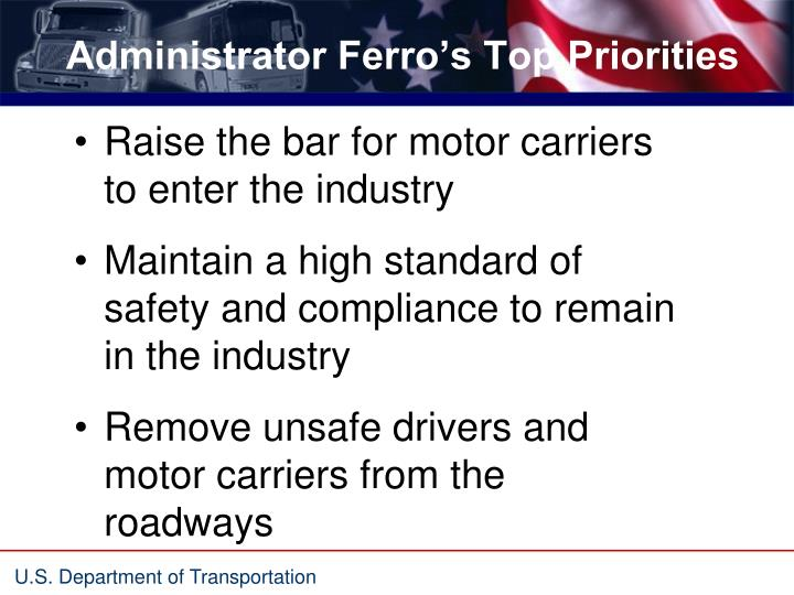 Administrator Ferro's Top Priorities