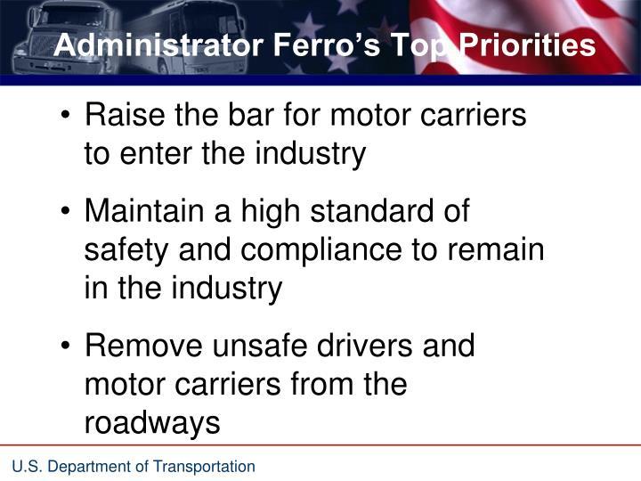Administrator Ferro's Top Priorities
