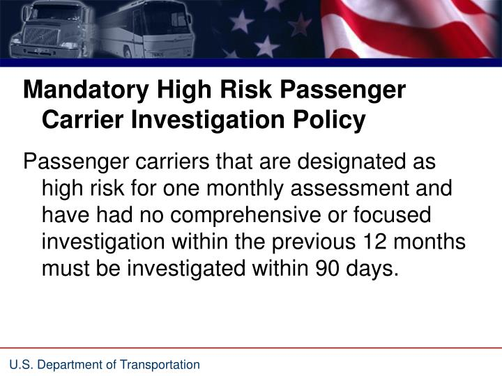 Mandatory High Risk Passenger Carrier Investigation Policy